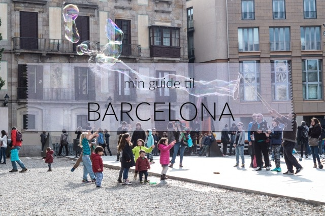 Min (mad) guide til Barcelona